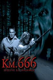 Camino Hacia el Terror (2003) | Wrong Turn | Km. 666 (Desvío al infierno)