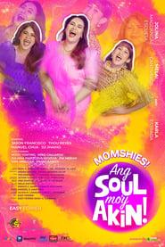 Momshies! Ang Soul Mo'y Akin 1970