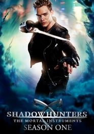 Shadowhunters : The Mortal Instruments: Saison 1