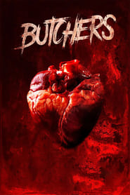 Butchers : The Movie | Watch Movies Online