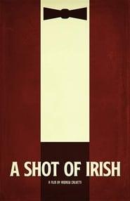 A Shot of Irish (2020)