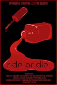 Poster Ride or Die 2021