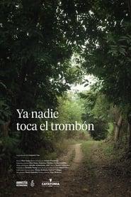 Ver Ya nadie toca el trombón Online HD Español y Latino (2016)