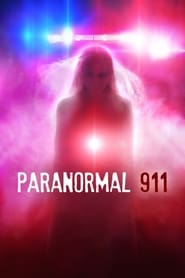 Paranormal 911 (TV Series 2019/2020– )
