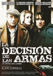 La decisión de las armas