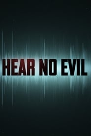 Hear No Evil streaming vf poster
