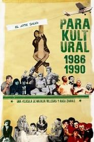 مترجم أونلاين و تحميل Parakultural: 1986-1990 2021 مشاهدة فيلم