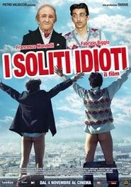 I soliti idioti – Il film