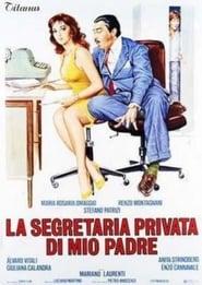 La segretaria privata di mio padre