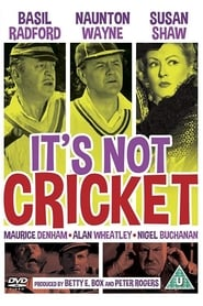 It's Not Cricket