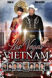 Las Vegas Vietnam: The Movie [2019]