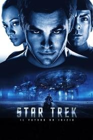 Star Trek – Il futuro ha inizio