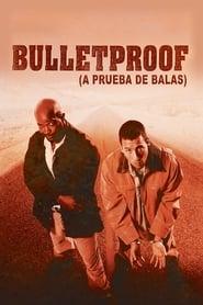 A prueba de balas (1996) | Bulletproof