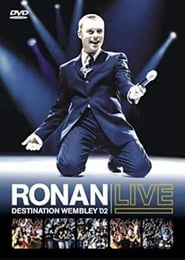 Ronan Keating: Live - Destination Wembley '02 2002