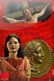 مشاهدة فيلم Slave Tears of Rome: Part One 2011 مترجم أون لاين بجودة عالية