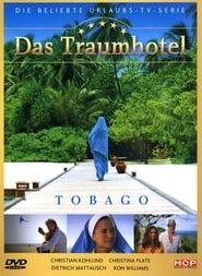 Das Traumhotel: Tobago