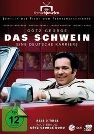 Das SchweinEine deutsche Karriere