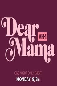 Dear Mama: A Love Letter To Moms