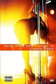 Strip to the Bone Music by Sly & Robbie