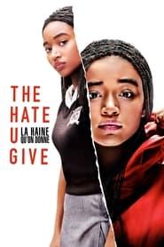 The Hate U Give - La Haine qu'on donne en streaming