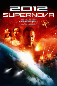 2012: Supernova (2009) online ελληνικοί υπότιτλοι