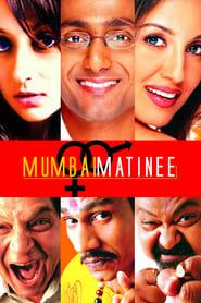 Mumbai Matinee 2003