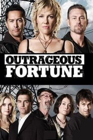 Outrageous Fortune 2005