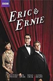 Eric & Ernie (2011)