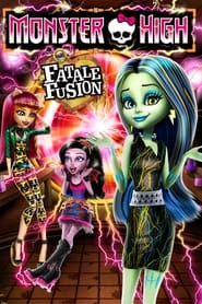 Monster High – Fatale Fusion (2014)