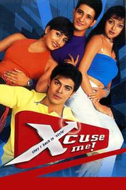 Xcuse Me (2003)