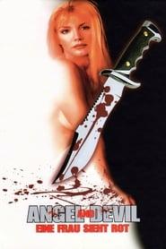 Angel and Devil - Eine Frau sieht rot 1994