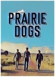 Prairie Dogs (2020)
