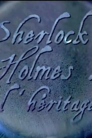 Sherlock Holmes l'héritage