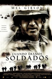 Cuando éramos soldados (2002) We Were Soldiers