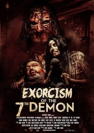 Exorcism of the 7th Demon 2017