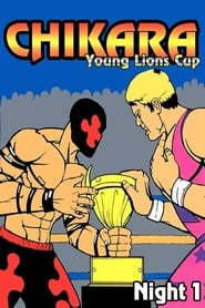 Chikara: Young Lions Cup 2 (Night 1) movie
