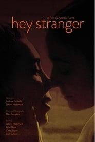 Hey Stranger (2019)