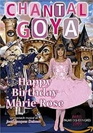 Chantal Goya - Happy Birthday Marie-Rose 2010