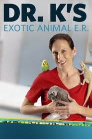 Dr. K's Exotic Animal ER Season 1 Episode 1
