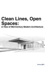 Clean Lines, Open Spaces: A View of Mid-Century Modern Architecture 2012