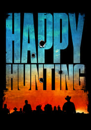 Happy Hunting (2017) Watch Online Free