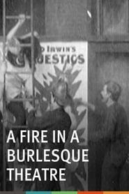 فيلم A Fire in a Burlesque Theatre 1904 مترجم أون لاين بجودة عالية