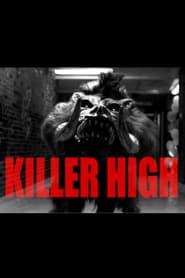 Killer High (2018) Watch Online Free