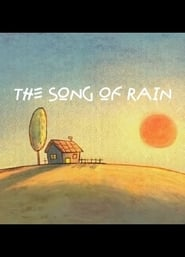 The Song For Rain (2012)