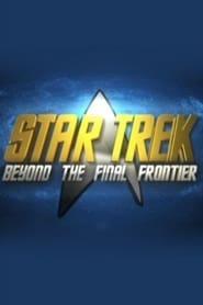 Star Trek: Beyond the Final Frontier 2007