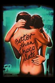 Poster Better Than Chocolate 1999