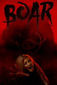 Nonton Movie Boar (2017) XX1 LK21