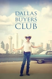Dallas Buyers Club - Sometimes it takes a hustler to change the world - Azwaad Movie Database