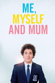 Me, Myself and Mum (2013)