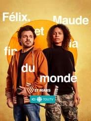 Félix, Maude et la fin du monde (2021)